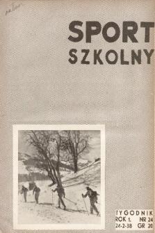 Sport Szkolny. 1938, nr24