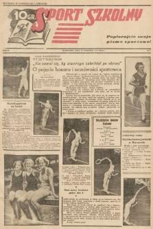 Sport Szkolny. 1938, nr7