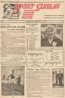 Sport Szkolny. 1938, nr9