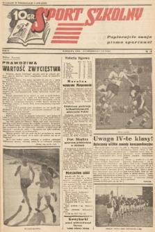 Sport Szkolny. 1938, nr10