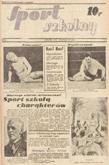 Sport Szkolny. 1938, nr17