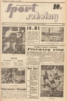 Sport Szkolny. 1938, nr19