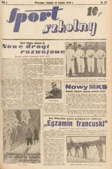 Sport Szkolny. 1939, nr32
