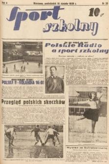 Sport Szkolny. 1939, nr33
