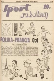 Sport Szkolny. 1939, nr35