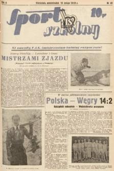 Sport Szkolny. 1939, nr41