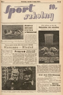Sport Szkolny. 1939, nr46