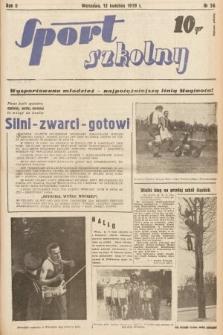 Sport Szkolny. 1939, nr56