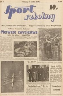 Sport Szkolny. 1939, nr58
