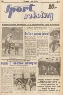 Sport Szkolny. 1939, nr61
