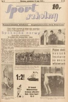 Sport Szkolny. 1939, nr67