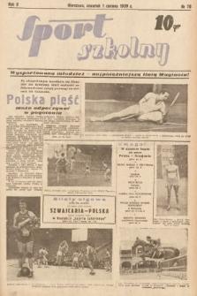 Sport Szkolny. 1939, nr70
