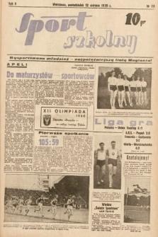 Sport Szkolny. 1939, nr73