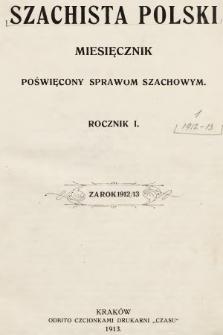 Szachista Polski : miesięcznik poświęcony sprawom szachowym. 1912, spis treści