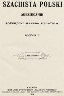 Szachista Polski : miesięcznik poświęcony sprawom szachowym. 1913, spis treści