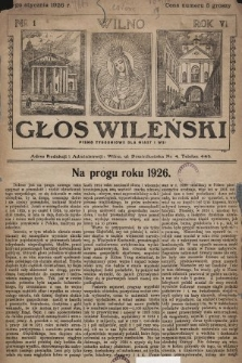 Głos Wileński : pismo tygodniowe dla miast i wsi. 1926, nr1