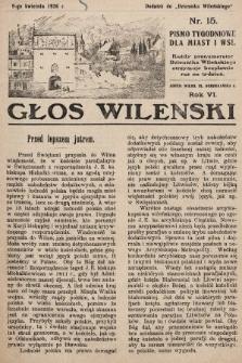 Głos Wileński : pismo tygodniowe dla miast i wsi. 1926, nr15