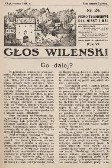 Głos Wileński : pismo tygodniowe dla miast i wsi. 1926, nr24