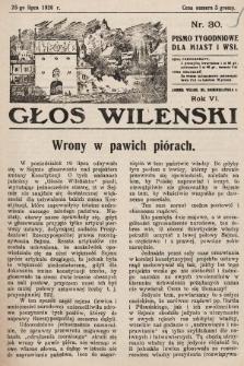 Głos Wileński : pismo tygodniowe dla miast i wsi. 1926, nr30