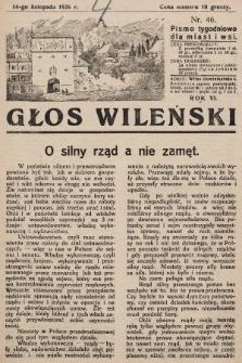 Głos Wileński : pismo tygodniowe dla miast i wsi. 1926, nr46