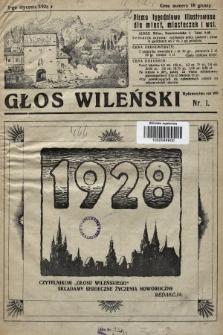 Głos Wileński : pismo tygodniowe illustrowane dla miast, miasteczek i wsi. 1928, nr1