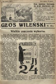 Głos Wileński : pismo tygodniowe illustrowane dla miast, miasteczek i wsi. 1928, nr10