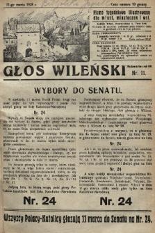Głos Wileński : pismo tygodniowe illustrowane dla miast, miasteczek i wsi. 1928, nr11