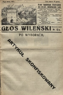 Głos Wileński : pismo tygodniowe illustrowane dla miast, miasteczek i wsi. 1928, nr12a