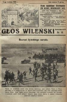 Głos Wileński : pismo tygodniowe illustrowane dla miast, miasteczek i wsi. 1928, nr16