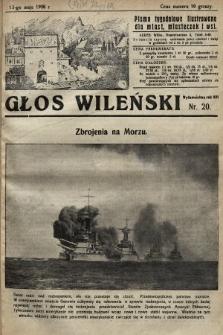 Głos Wileński : pismo tygodniowe illustrowane dla miast, miasteczek i wsi. 1928, nr20
