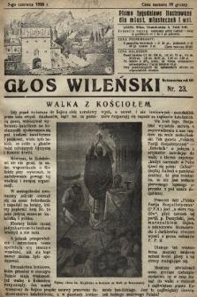 Głos Wileński : pismo tygodniowe illustrowane dla miast, miasteczek i wsi. 1928, nr23
