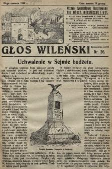 Głos Wileński : pismo tygodniowe illustrowane dla miast, miasteczek i wsi. 1928, nr26