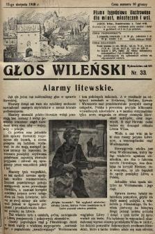 Głos Wileński : pismo tygodniowe illustrowane dla miast, miasteczek i wsi. 1928, nr33