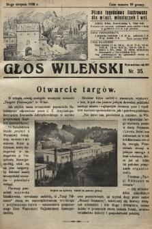 Głos Wileński : pismo tygodniowe illustrowane dla miast, miasteczek i wsi. 1928, nr35