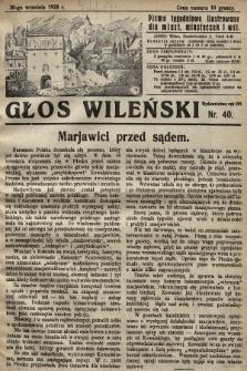 Głos Wileński : pismo tygodniowe illustrowane dla miast, miasteczek i wsi. 1928, nr40