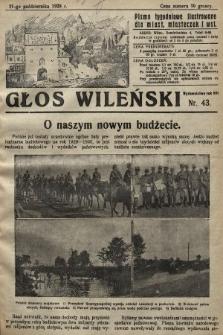 Głos Wileński : pismo tygodniowe illustrowane dla miast, miasteczek i wsi. 1928, nr43