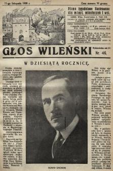 Głos Wileński : pismo tygodniowe illustrowane dla miast, miasteczek i wsi. 1928, nr46