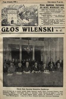 Głos Wileński : pismo tygodniowe illustrowane dla miast, miasteczek i wsi. 1928, nr47