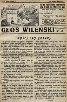 Głos Wileński : pismo tygodniowe illustrowane dla miast, miasteczek i wsi. 1928, nr49