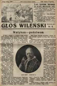 Głos Wileński : pismo tygodniowe ilustrowane dla miast, miasteczek i wsi. 1929, nr8