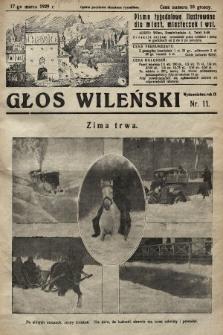 Głos Wileński : pismo tygodniowe ilustrowane dla miast, miasteczek i wsi. 1929, nr11