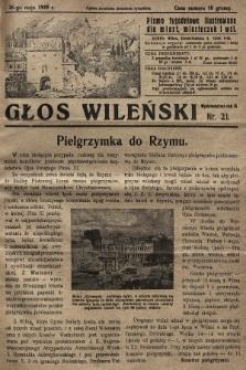 Głos Wileński : pismo tygodniowe ilustrowane dla miast, miasteczek i wsi. 1929, nr21