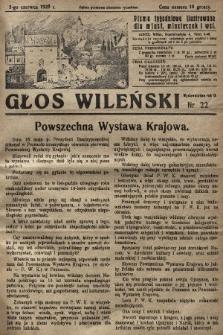 Głos Wileński : pismo tygodniowe ilustrowane dla miast, miasteczek i wsi. 1929, nr22