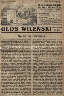 Głos Wileński : pismo tygodniowe ilustrowane dla miast, miasteczek i wsi. 1929, nr24