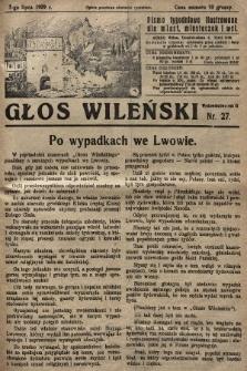 Głos Wileński : pismo tygodniowe ilustrowane dla miast, miasteczek i wsi. 1929, nr27