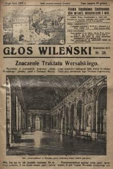 Głos Wileński : pismo tygodniowe ilustrowane dla miast, miasteczek i wsi. 1929, nr28