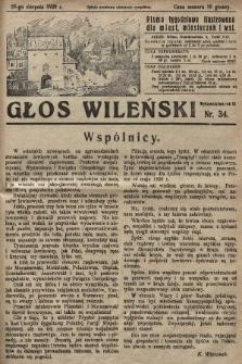 Głos Wileński : pismo tygodniowe ilustrowane dla miast, miasteczek i wsi. 1929, nr34