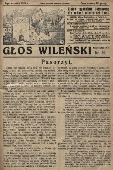 Głos Wileński : pismo tygodniowe ilustrowane dla miast, miasteczek i wsi. 1929, nr36