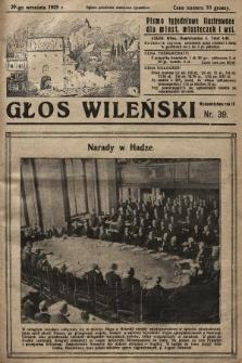 Głos Wileński : pismo tygodniowe ilustrowane dla miast, miasteczek i wsi. 1929, nr39