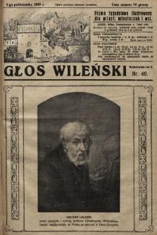 Głos Wileński : pismo tygodniowe ilustrowane dla miast, miasteczek i wsi. 1929, nr40